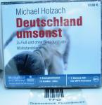 Deutschland umsonst,Zu Fuß und ohne Geld durch ein Wohlstandsland, Michael Holzach, Hörbuch,5Audio-CDs,ISBN3-86667-193-8,14111,€12,80