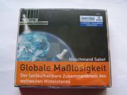 Globale Maßlosigkeit